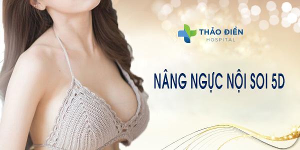 nâng ngực nội soi 5d